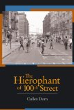 The Hierophant of 100th Street