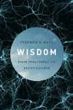 Wisdom: From Philosophy to Neuroscience